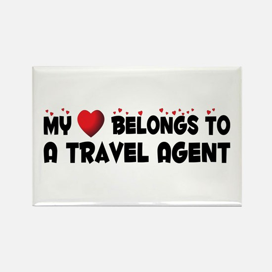 Belongs To A Travel Agent Rectangle Magnet