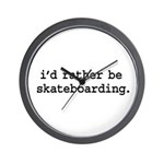 i'd rather be skateboarding. Wall Clock