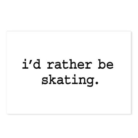 i'd rather be skating. Postcards (Package of 8)