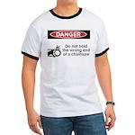 Danger. Do not hold the wrong Ringer T