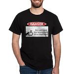 Danger. Do not hold the wrong Dark T-Shirt