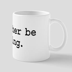i'd rather be skiing. Mug