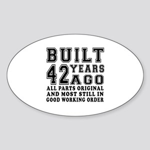 Built 42 Years Sticker (Oval)