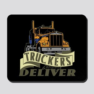 Truckers Deliver 1 Mousepad
