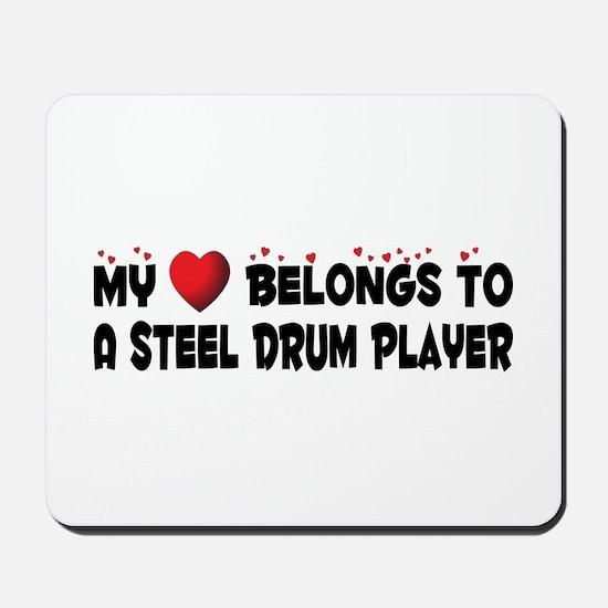 Belongs To A Steel Drum Player Mousepad