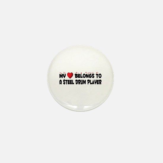 Belongs To A Steel Drum Player Mini Button