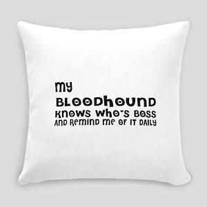 My Bloodhound Dog Designs Everyday Pillow