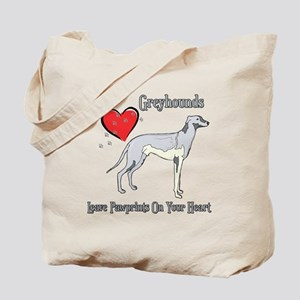 Greyhounds Leave Paw Prints Tote Bag