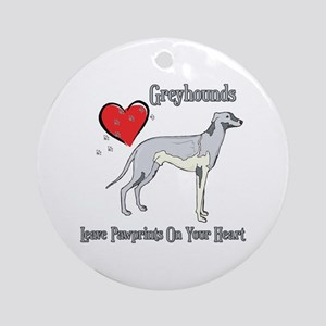 Greyhounds Leave Paw Prints Ornament (Round)