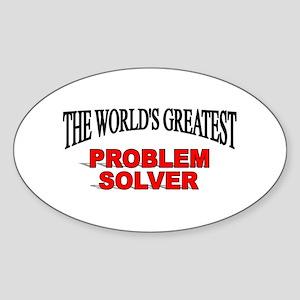 """The World's Greatest Problem Solver"" Sticker (Ova"