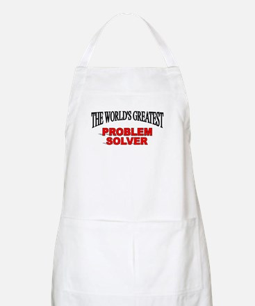 """""""The World's Greatest Problem Solver"""" BBQ Apron"""