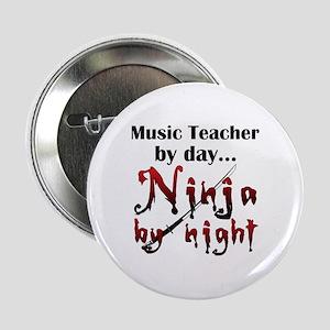 """Music Teacher Ninja 2.25"""" Button"""