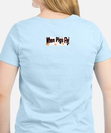 When Pigs Fly Women's Pink T-Shirt