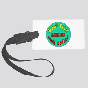 Best life Classic Rock and relax Large Luggage Tag