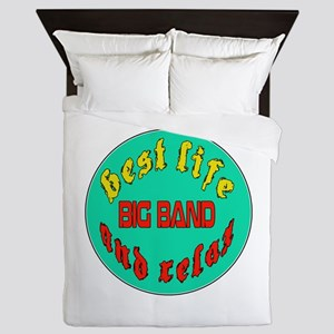 Best life Big Band and relax Queen Duvet