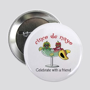"Cinco de Mayo Friend 2.25"" Button"