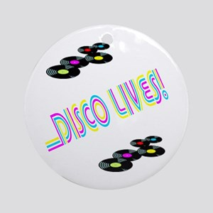 Disco Lives 1 Ornament (Round)