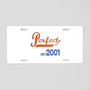 Perfect, Est 2001 Aluminum License Plate