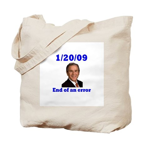 1/20/09 End of An Error Tote Bag