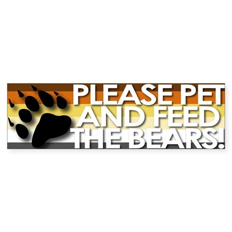 Pet and Feed The Bears Bumper Sticker