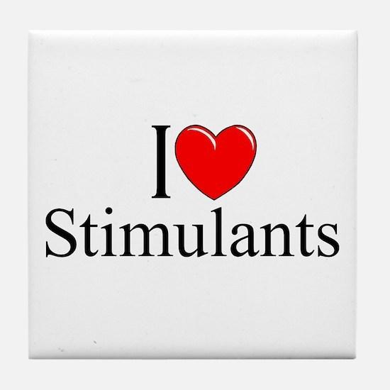 """I Love (Heart) Stimulants"" Tile Coaster"
