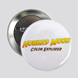 """Howard Moon/The Mighty Boosh 2.25"""" Button"""