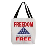 Freedom Isnt Free Polyester Tote Bag