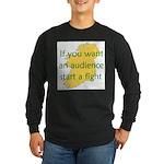Fightin' Proverb Long Sleeve Dark T-Shirt