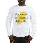 Fightin' Proverb Long Sleeve T-Shirt