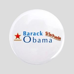"""Barack Obama: Si Se Puede 3.5"""" Button"""