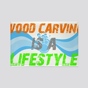 Wood carving is a lifestyle Rectangle Magnet