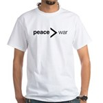 Peace greater than war White T-Shirt