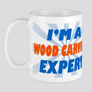 im a wood carving expert Mug