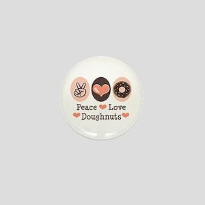 Peace Love Doughnuts Donut Mini Button