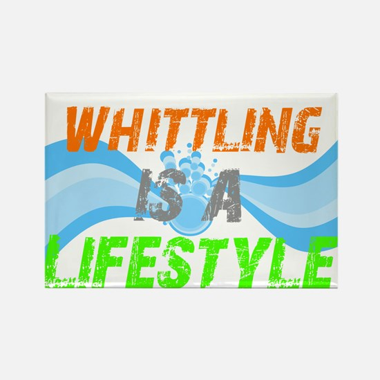 Whittling is a lifestyle Rectangle Magnet (10 pack