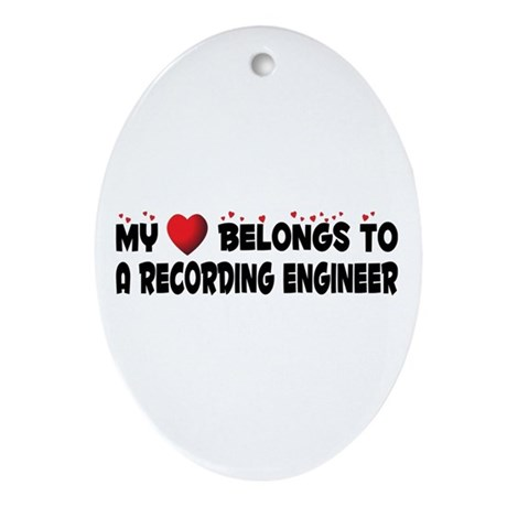 Belongs To A Recording Engineer Oval Ornament