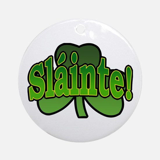 Slainte Shamrock Ornament (Round)