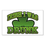 Irish I Was Drunk Shamrock Rectangle Sticker