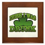 Irish I Was Drunk Shamrock Framed Tile
