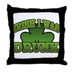 Irish I Was Drunk Shamrock Throw Pillow