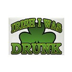 Irish I Was Drunk Shamrock Rectangle Magnet