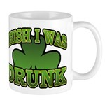 Irish I Was Drunk Shamrock Mug