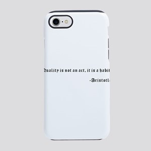 Quality is not an act, it is iPhone 8/7 Tough Case