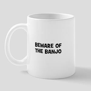beware of the Banjo Mug