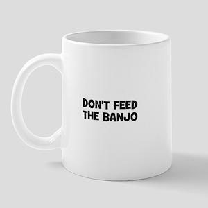 don't feed the Banjo Mug