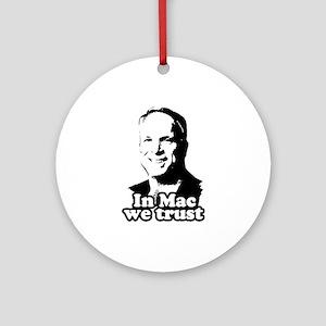 In mac we trust Ornament (Round)