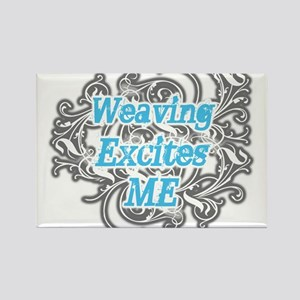 Weaving Excites me Rectangle Magnet