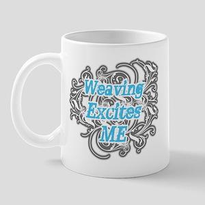 Weaving Excites me Mug