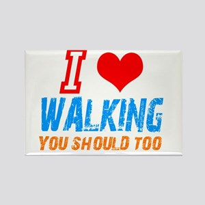 I love walking Rectangle Magnet
