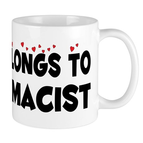 Belongs To A Pharmacist Mug